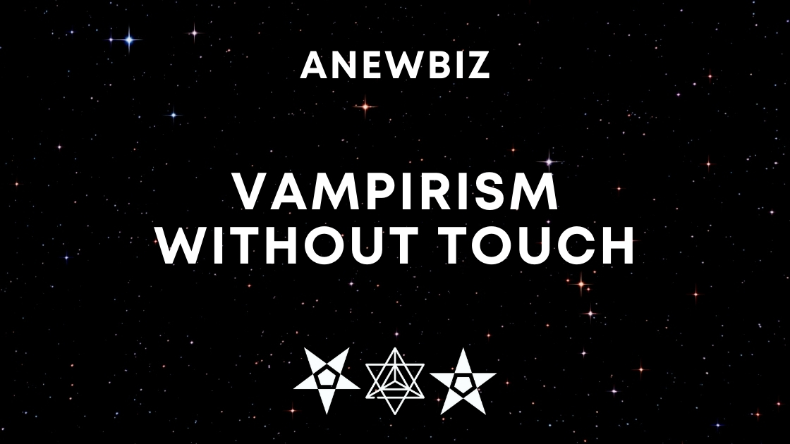 Vampirism Without Touch