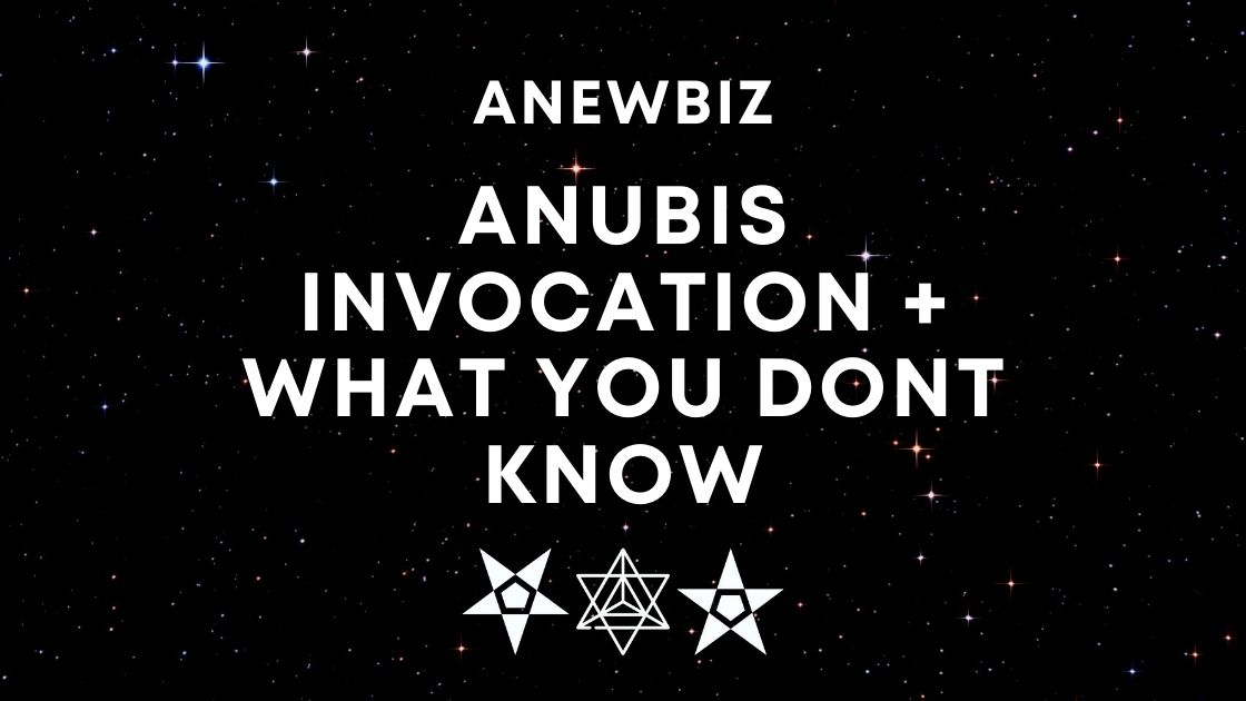 Anubis Invocation + WHAT YOU DONT KNOW