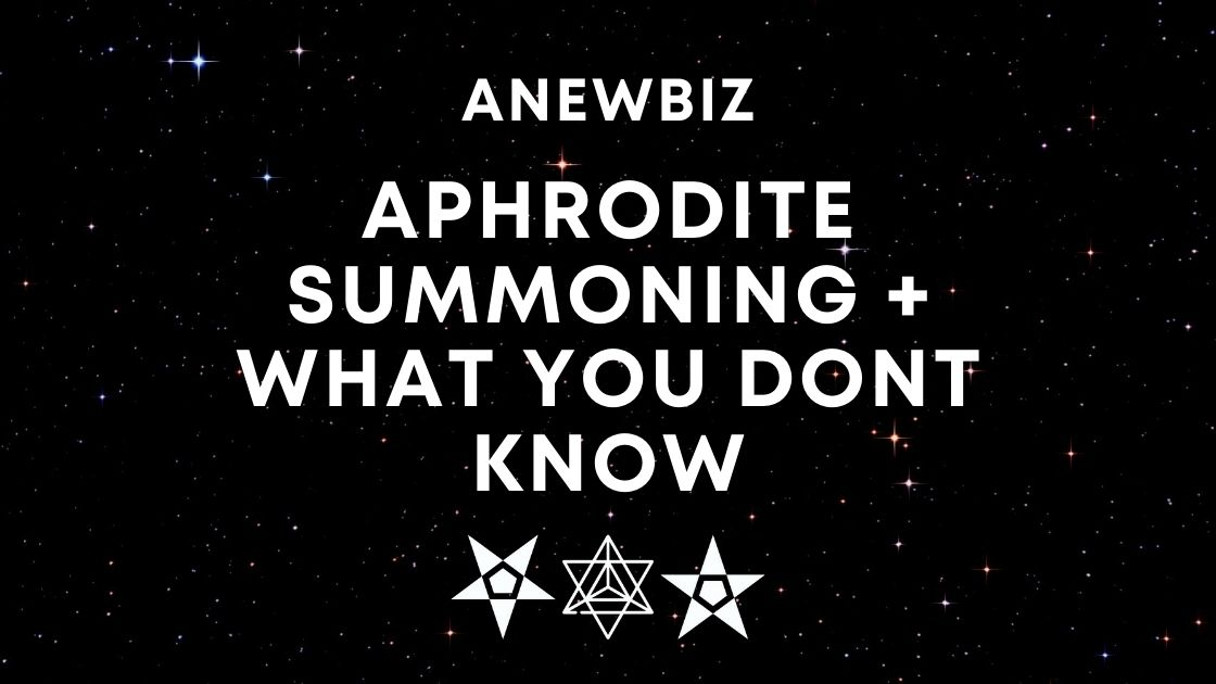 Aphrodite Summoning + WHAT YOU DONT KNOW