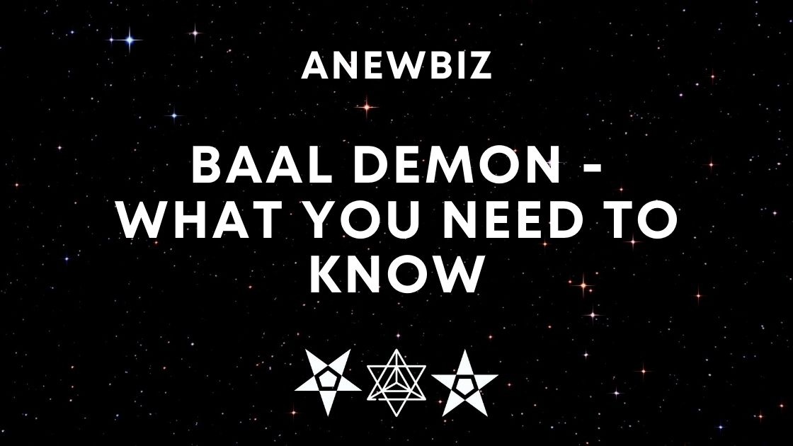 Baal Demon - What You Need To Know