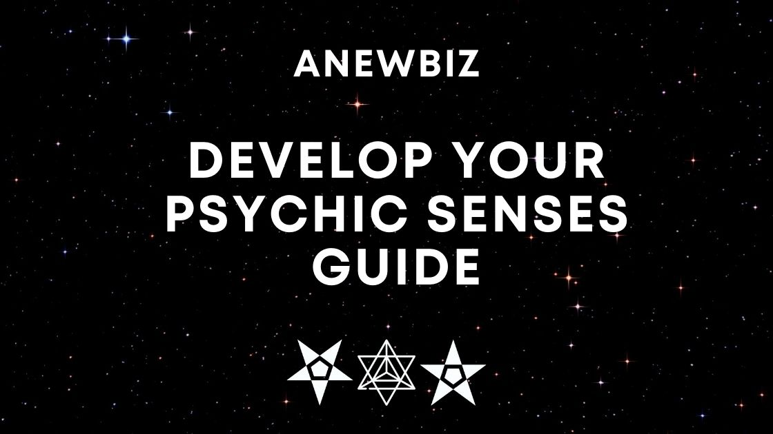 Develop your psychic senses guide