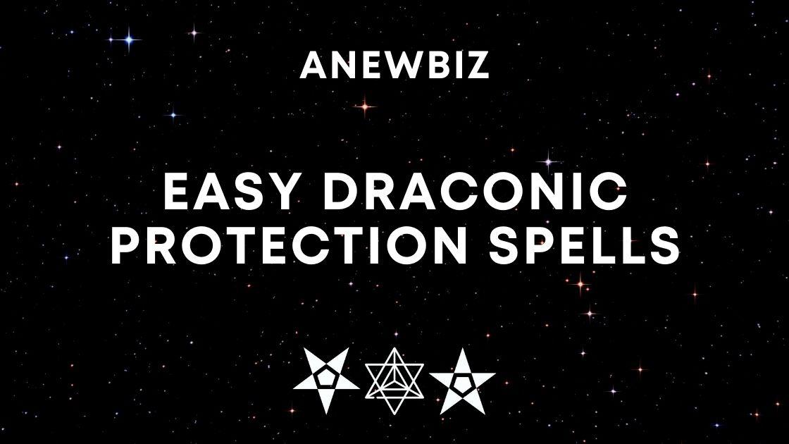 Easy Draconic Protection Spells