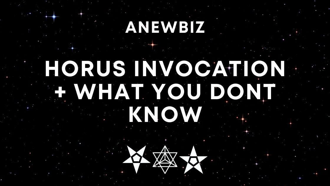 Horus Invocation + WHAT YOU DONT KNOW