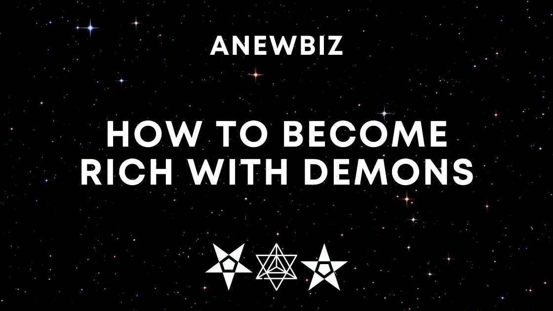 How To Become Rich With Demons