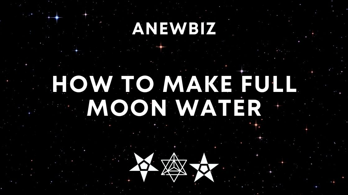 How to Make Full Moon Water