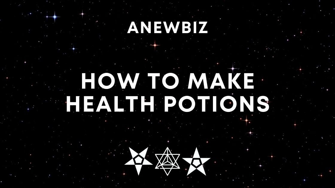 How To Make Health Potions
