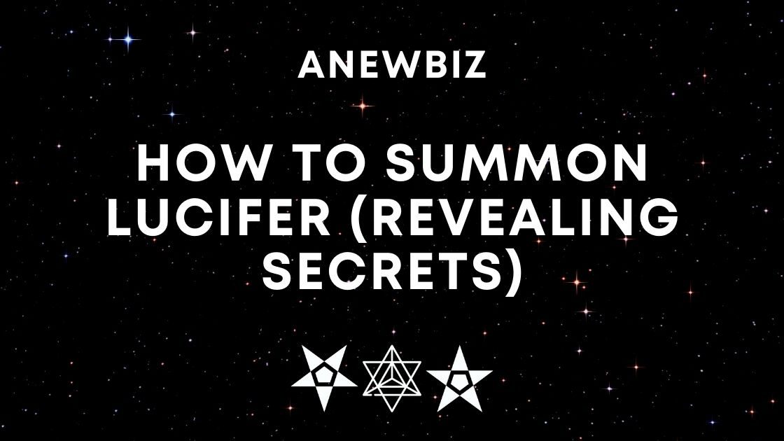 How To Summon Lucifer (Revealing Secrets)