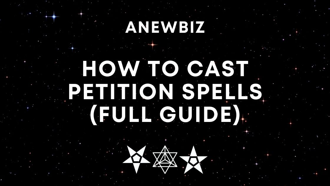 How to Cast Petition Spells (Full Guide)