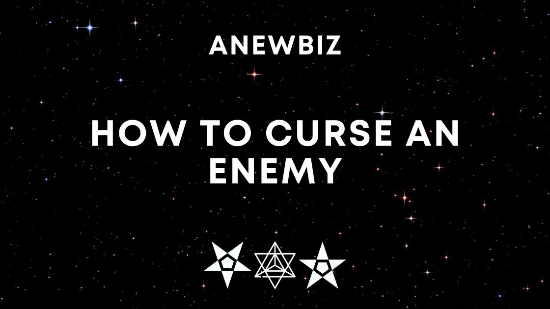How to Curse An Enemy