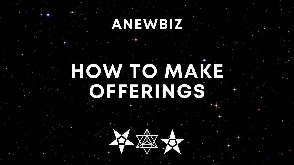 How to make Offerings