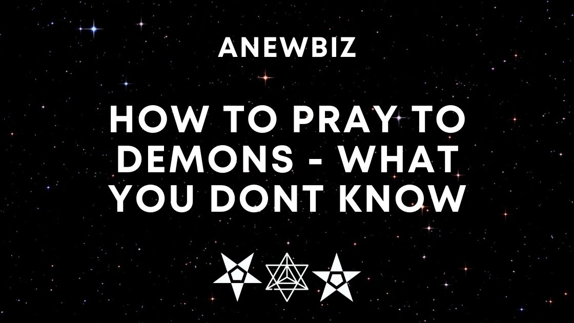 How to pray to Demons - WHAT YOU DONT KNOW