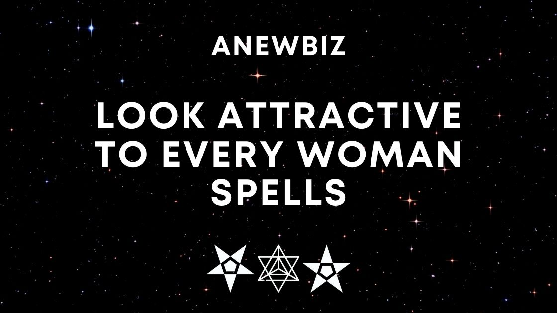 Look Attractive To Every Woman Spells