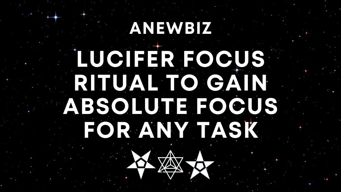 Lucifer Focus Ritual To Gain Absolute Focus For ANY TASK