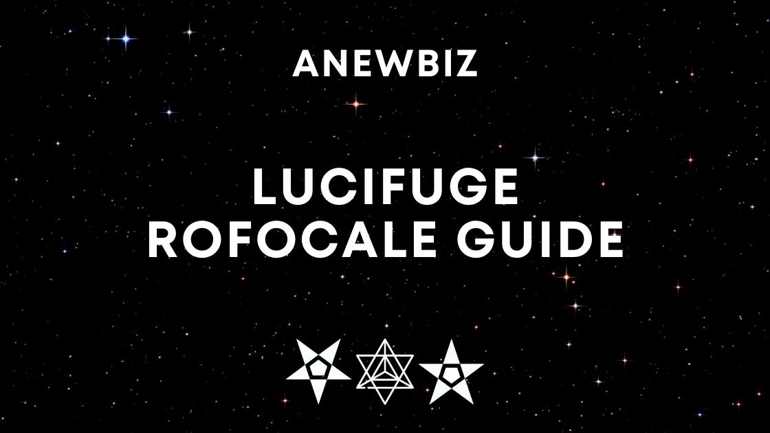 Lucifuge Rofocale Guide