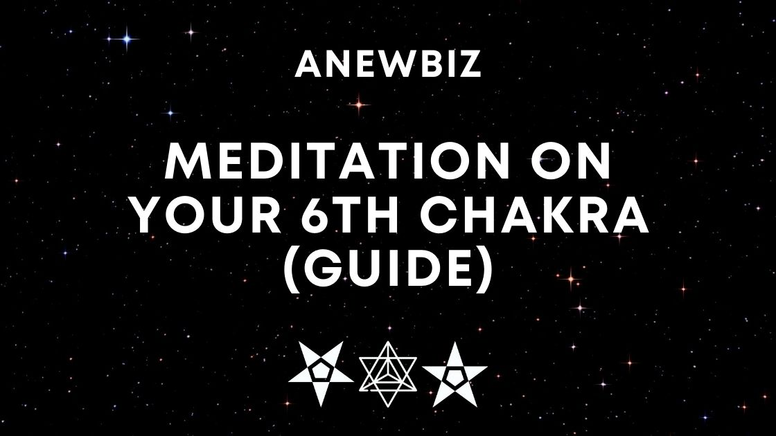 Meditation on your 6th Chakra (Guide)