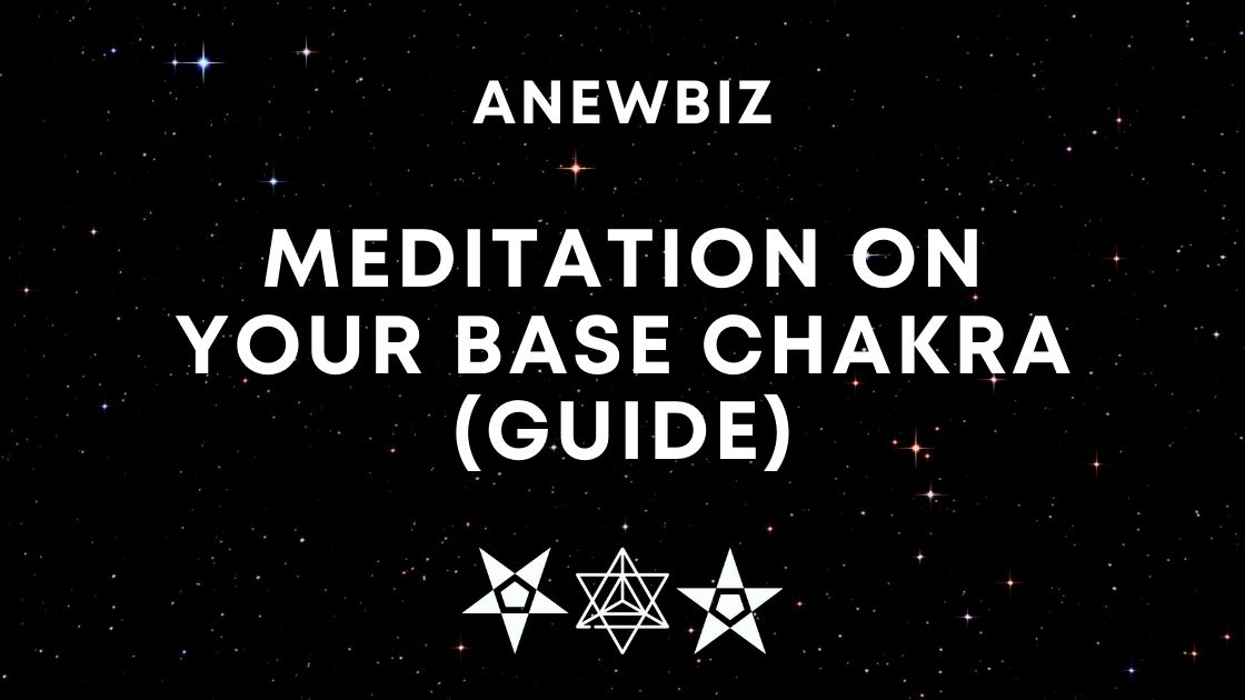 Meditation on your Base Chakra (Guide)