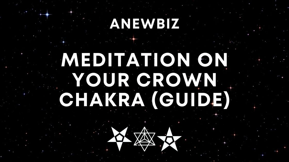Meditation on your Crown Chakra (Guide)