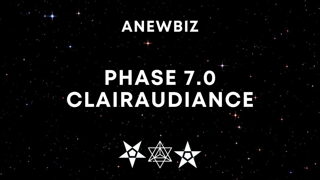 Phase 7.0 Clairaudiance