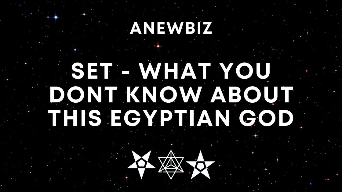 Set - WHAT YOU DONT KNOW ABOUT THIS EGYPTIAN GOD