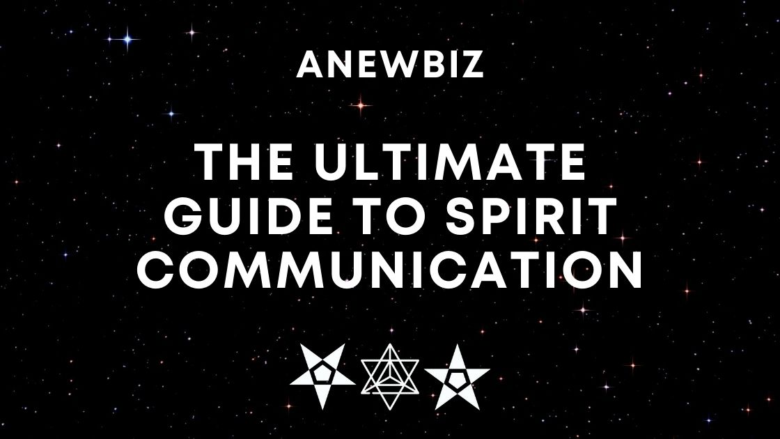 The Ultimate Guide To Spirit Communication