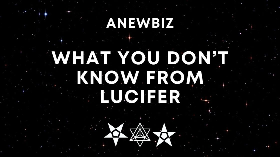 What you don't know from LUCIFER