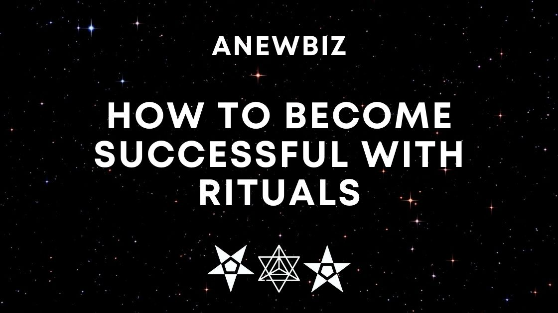 How To Become SUCCESSFUL With Rituals