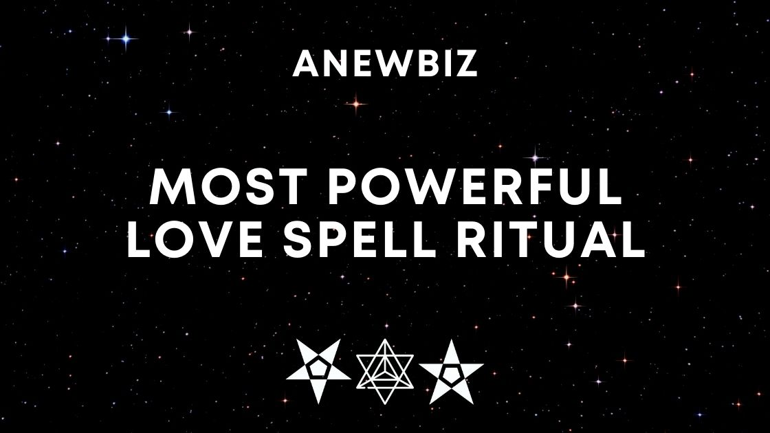 Most Powerful Love Spell Ritual