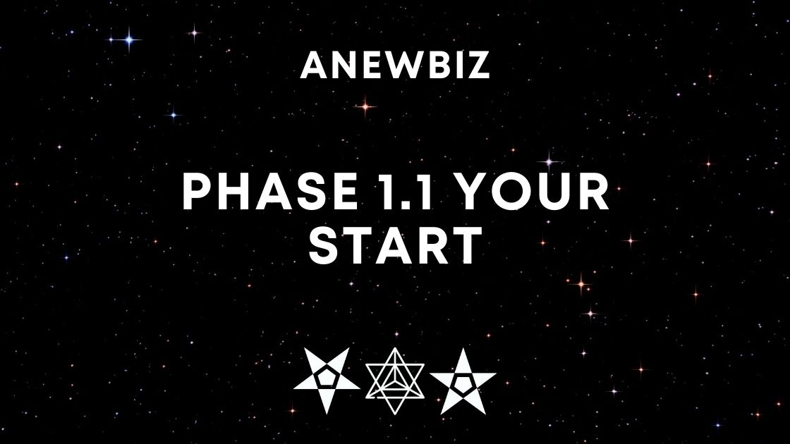 Phase 1.1 Your Start