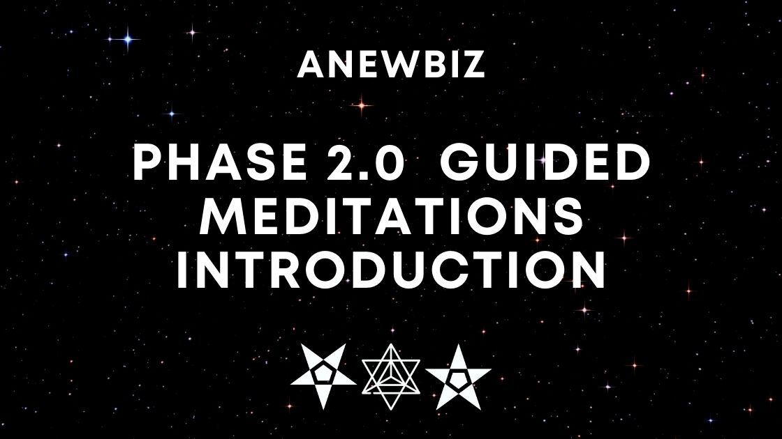 Phase 2.0 Guided Meditations Introduction
