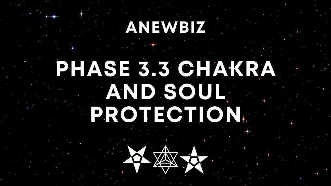 Phase 3.3 Chakra and Soul Protection