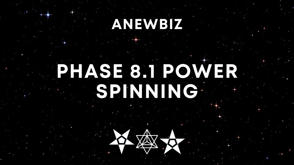 Phase 8.1 Power Spinning